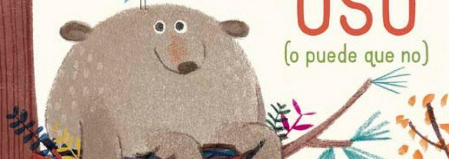 Parte de la portada de Un oso es un oso o puede que no
